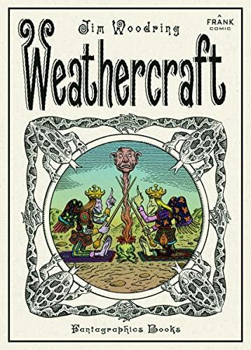 Weathercraft: A Frank Comic: Woodring, Jim