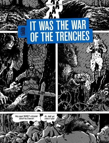 9781606993538: It Was the War of the Trenches