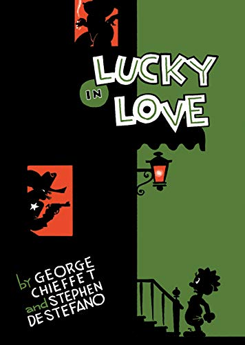 Lucky in Love: Book One of A Poor Man's History (First Edition)