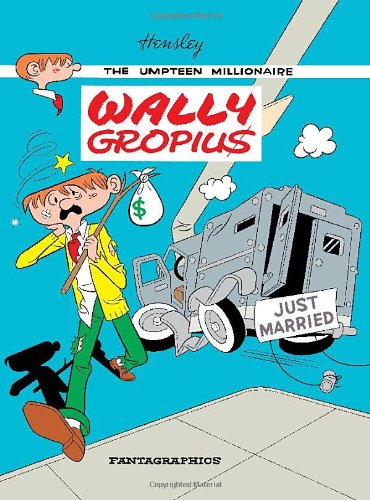 9781606993552: Wally Gropius