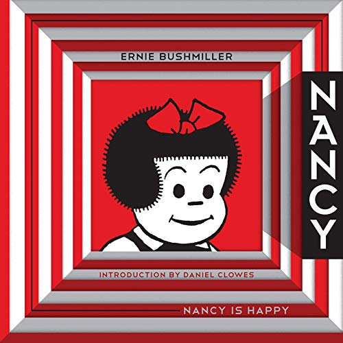 Nancy Is Happy: Complete Dailies 1943-1945 (Vol. 1) (Ernie Bushmiller's Nancy) (1606993607) by Ernie Bushmiller
