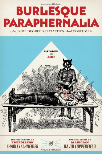 9781606993675: Catalog No. 315: Burlesque Paraphernalia And Side Degree Specialties And Costumes