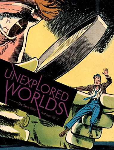 Unexplored Worlds the Steve Ditko Archives Vol. 2: Ditko, Steve & Blake Bell