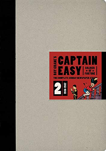 Captain Easy, Soldier of Fortune: The Complete Sunday Newspaper Strips 1936-1937