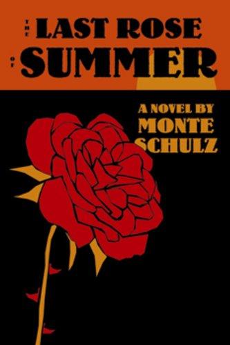 9781606994016: The Last Rose of Summer: A Novel