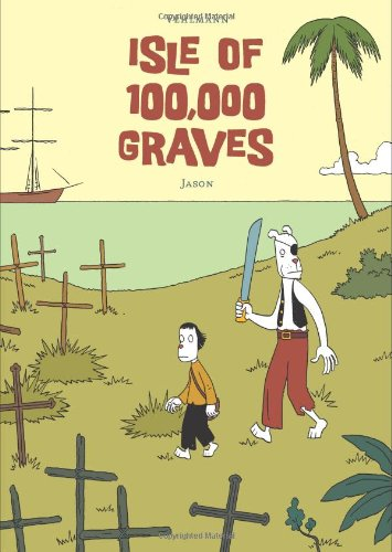 9781606994429: ISLE OF 100,000 GRAVES GN