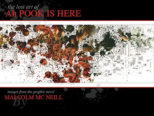 Lost Art of Ah Pook is Here (Hardcover): William Burroughs