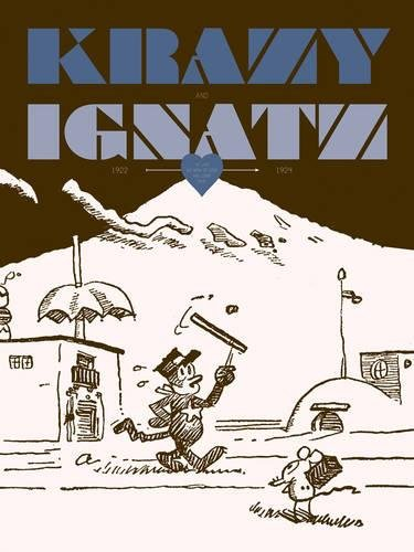"""9781606994771: Krazy & Ignatz 1922-1924: """"At Last My Drim of Love has Come True"""" (Krazy & Ignatz)"""