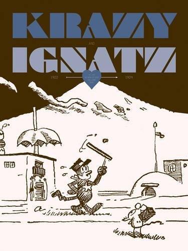 9781606994771: Krazy & Ignatz 1922-1924:At Last My Drim of Love has Come True (Krazy & Ignatz)