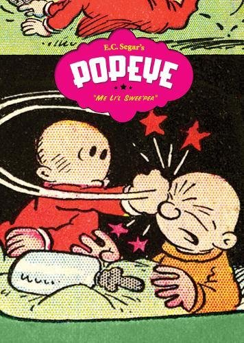 Popeye, Vol. 6: Me Li'l Swee'Pea: Segar, E. C.