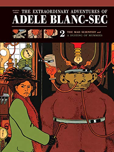 The Extraordinary Adventures of Adele Blanc-SEC: The Mad Scientist / Mummies on Parade