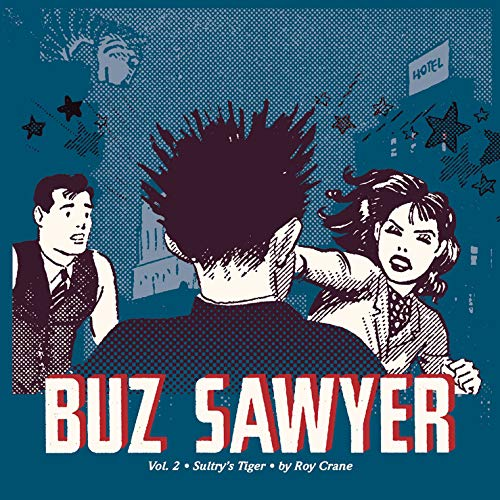 Buz Sawyer (Hardcover): Roy Crane