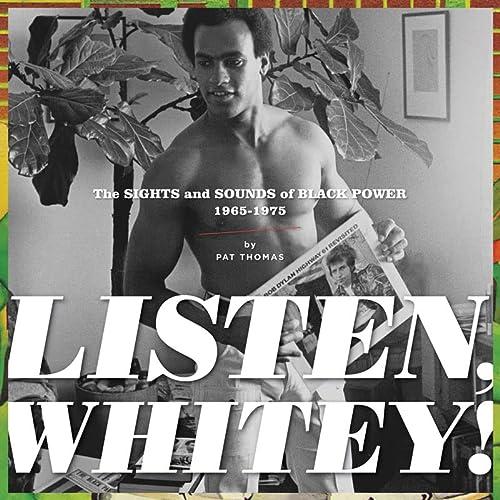 9781606995075: Listen, Whitey!: The Sounds of Black Power 1965-1975