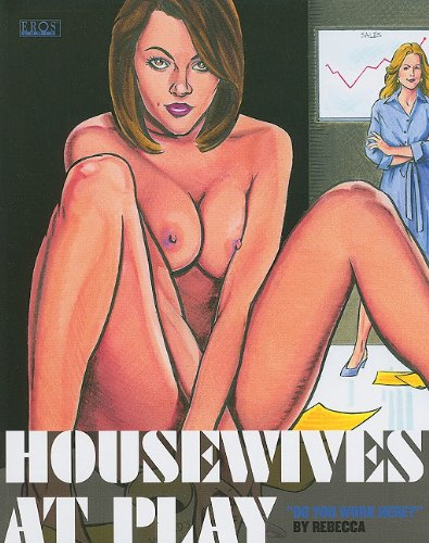 Housewives at Play: Do You Work Here?