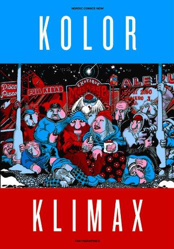 Kolor Klimax: Nordic Comics Now (Paperback): Matthias Wivel
