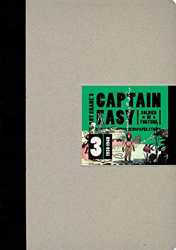9781606995297: Captain Easy, Soldier of Fortune: The Complete Sunday Newspaper Strips 1938-1940 (Vol. 3) (Roy Crane's Captain Easy)