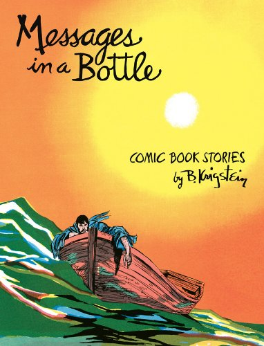 9781606995808: Messages in a Bottle: Comic Book Stories by B. Krigstein