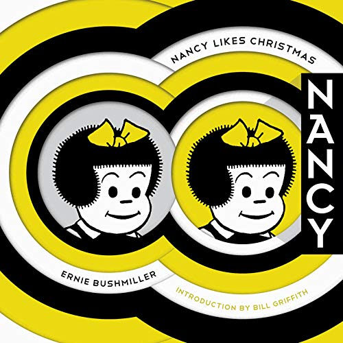 9781606995990: Nancy Likes Christmas: Complete Dailies 1946-1948 (Ernie Bushmiller's Nancy)