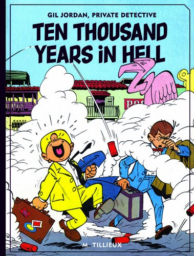 9781606996119: Ten Thousand Years In Hell (Gil Jordan)