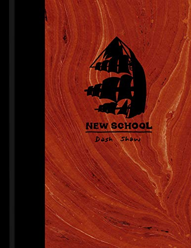New School (Signed First Edition): Dash Shaw