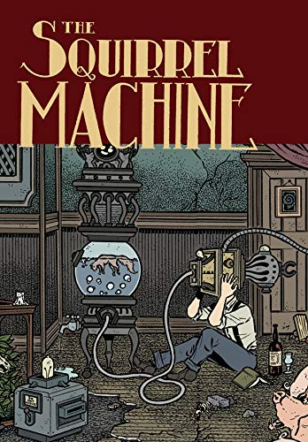 9781606996461: The Squirrel Machine