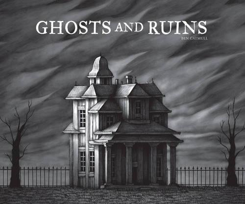 9781606996782: Ghosts And Ruins
