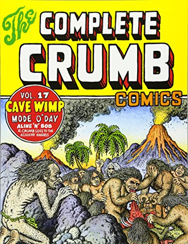 9781606996843: The Complete Crumb 17: The Late 1980s: Cave Wimp: Mode O'Day, Aline 'N' Bob & Other Stories, Cover, Drawings