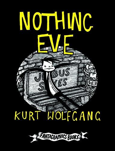 9781606996935: Nothing Eve