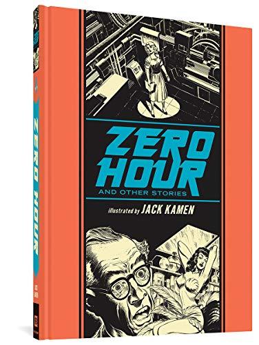 Zero Hour and Other Stories - FIRST EDITION HARDBACK: Al Feldstein; J. Michael Catron; Jack Kamen