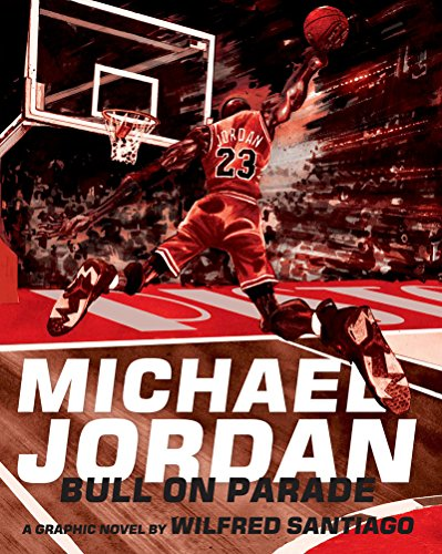 9781606997116: Michael Jordan: Bull On Parade