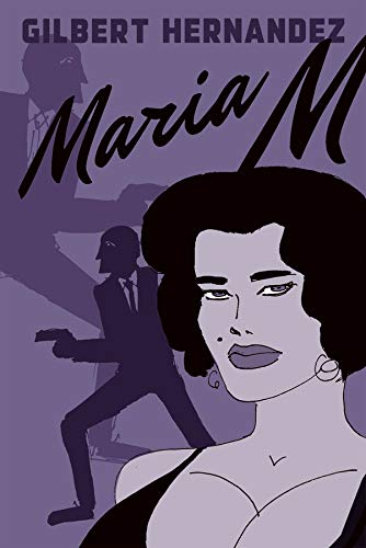 9781606997192: Maria M.: Book One (Vol. 1) (Love and Rockets)