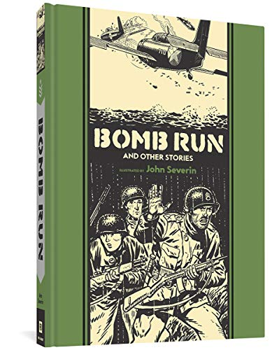 Bomb Run and Other Stories: Severin, John (con)/