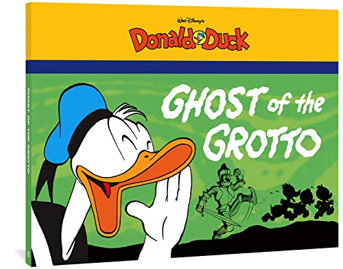 9781606997796: The Ghost Of The Grotto: Starring Walt Disney's Donald Duck