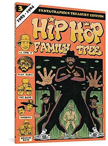 9781606998489: Hip Hop Family Tree Book 3: 1983-1984 (Vol. 3) (Hip Hop Family Tree)