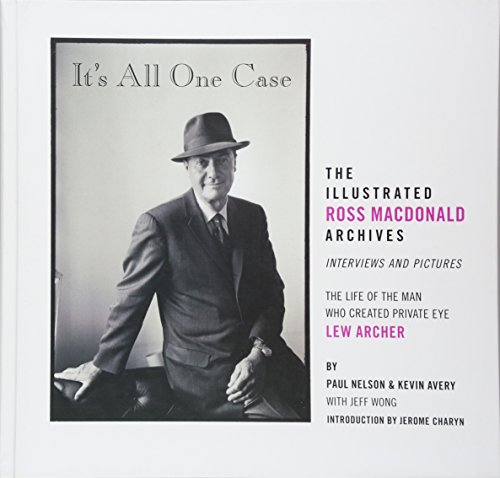9781606998885: It's All One Case: The Illustrated Ross Macdonald Archives