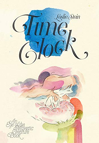 9781606999301: Time Clock (Vol. 3) (Eye of the Majestic Creature)