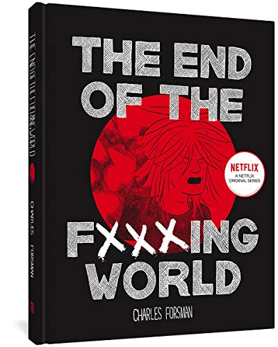 9781606999837: The End Of The Fucking World