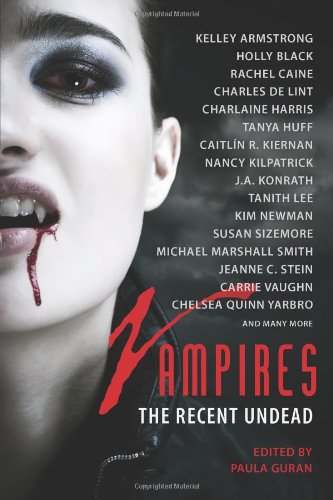 Vampires: The Recent Undead: Charlaine Harris, Kelly