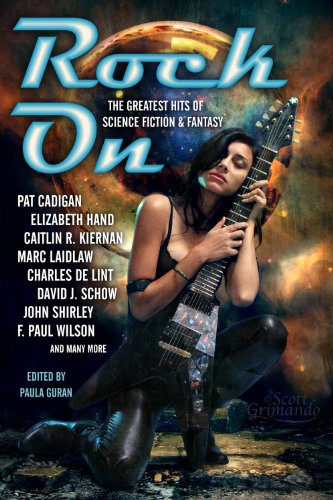 Rock On: The Greatest Hits of Science Fiction & Fantasy: Pat Cadigan