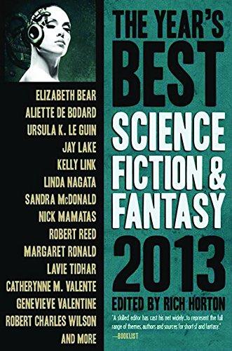 The Year's Best Science Fiction & Fantasy: Bear, Elizabeth; Lake,