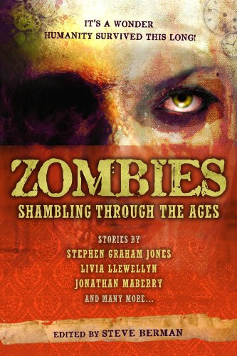 Zombies: Shambling Through the Ages : Shambling: Scott Edelman; Jonathan