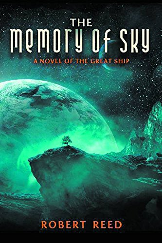 9781607014263: The Memory of Sky: A Great Ship Trilogy