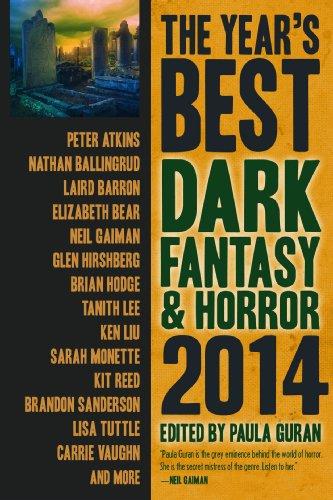 The Year's Best Dark Fantasy & Horror: Barron, Laird, Bear,
