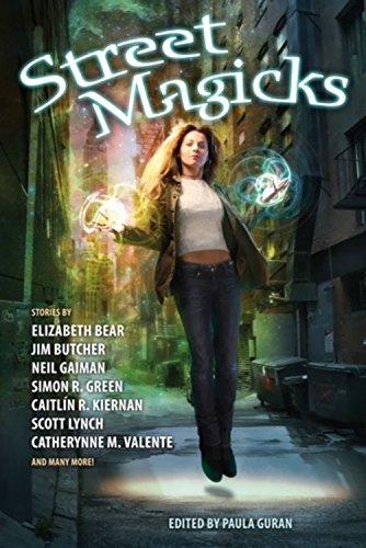 Street Magicks: Paula Guran