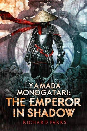 9781607014737: Yamada Monogatari: The Emperor in Shadow