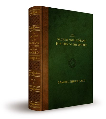 9781607021568: The Sacred and Profane History of the World Connected (Volume 4)