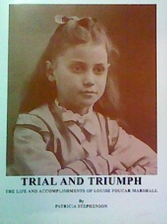 9781607025474: Trial and Triumph: The Life and Accomplishments of Louise Foucar Marshall