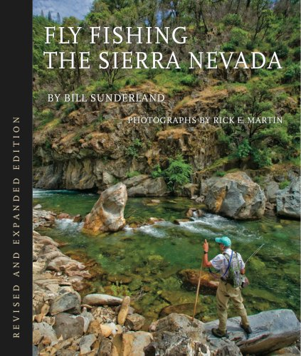 9781607025979: Fly Fishing the Sierra Nevada, Revised Edition