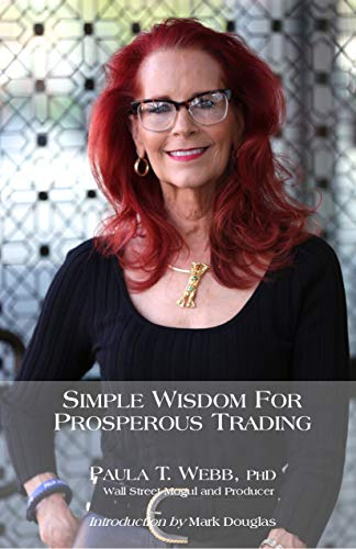 9781607026495: Simple Wisdom for Prosperous Trading: Transform Your Trading in 40 Days! (EXPANDED EDITION)