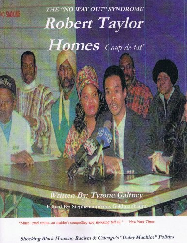 9781607027805: 'The No-Way Out Syndrome' - Robert Taylor Homes Coup de tat'